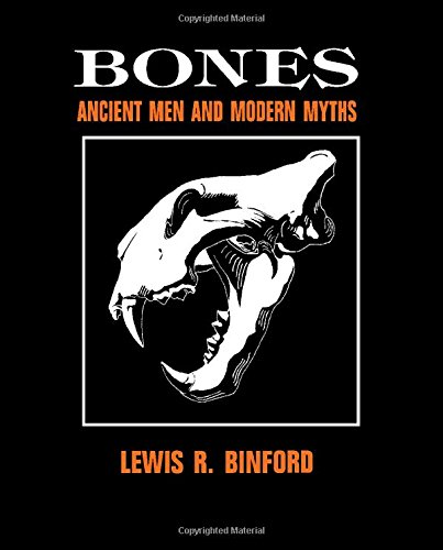 9780121000363: Bones: Ancient Men and Modern Myths