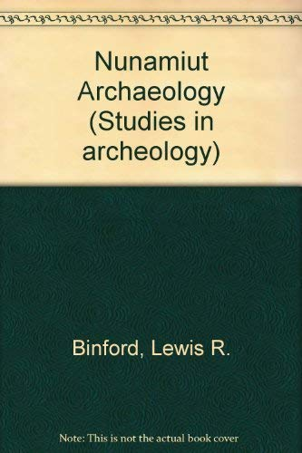 9780121000400: Nunamiut Ethnoarchaeology (Studies in archeology)