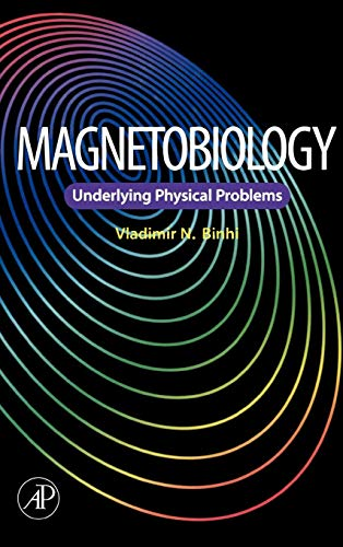 9780121000714: Magnetobiology: Underlying Physical Problems