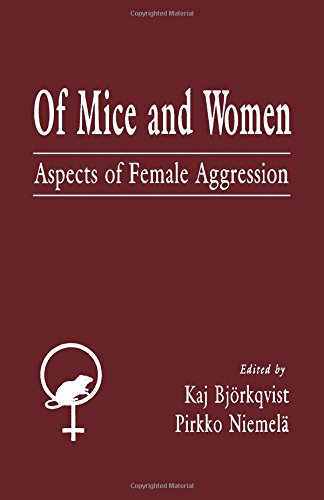9780121025908: Of Mice and Women: Aspects of Female Aggression