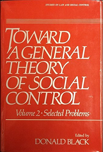 9780121028022: Toward a General Theory of Social Control: Selected Problems