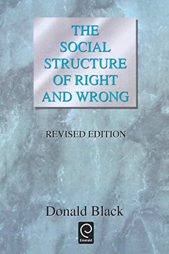 9780121028039: The Social Structure of Right and Wrong, Revised Edition