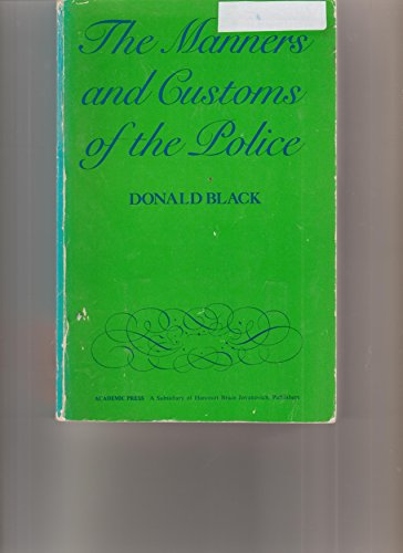 9780121028824: The Manners and Customs of the Police