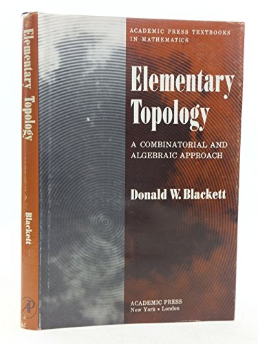 9780121030506: Elementary Topology: A Combinatorial and Algebraic Approach