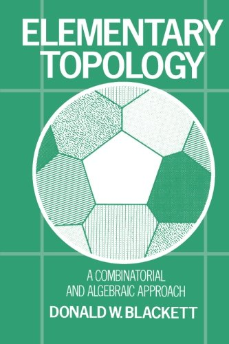 9780121030605: Elementary Topology: A Combinatorial and Algebraic Approach