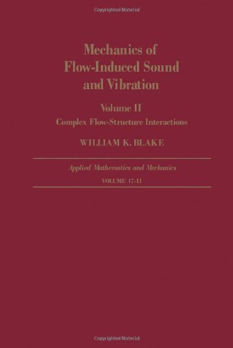 9780121035020: Mechanics of Flow-induced Sound and Vibration: Complex Flow-structure Interactions v. 2 (North-Holland Series in Applied Mathematics & Mechanics)