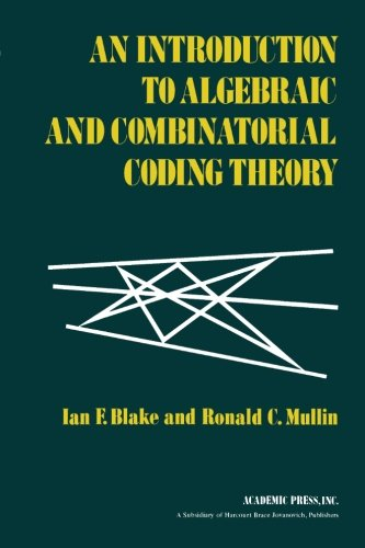 9780121035600: An Introduction to Algebraic and Combinatorial Coding Theory