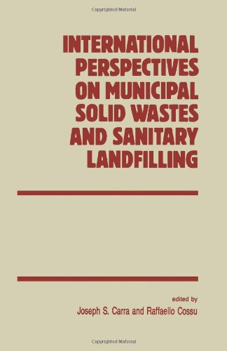 9780121063559: International Perspectives on Municipal Solid Waste and Sanitary Landfilling (International Solid Waste Professional Library)