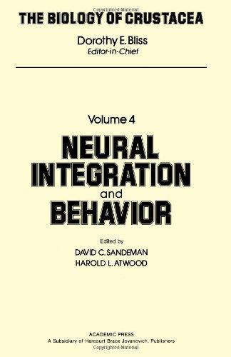 Biology of Crustacea: Neurel Integration and Behavior: Sandeman, David C., Atwood, Harold L.