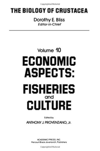 9780121064105: Economic Aspects: Fisheries and Culture (The Biology of Crustacea)