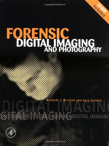 9780121064112: Forensic Digital Imaging and Photography
