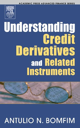 9780121082659: Understanding Credit Derivatives and Related Instruments (Academic Press Advanced Finance Series)