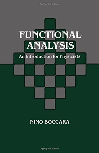 9780121088101: Functional Analysis: An Introduction for Physicists