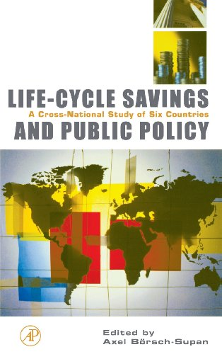 9780121098919: Life-Cycle Savings and Public Policy: A Cross-National Study of Six Countries