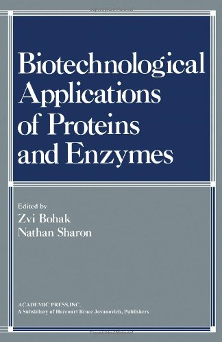 9780121109509: Biotechnological Applications of Proteins and Enzymes