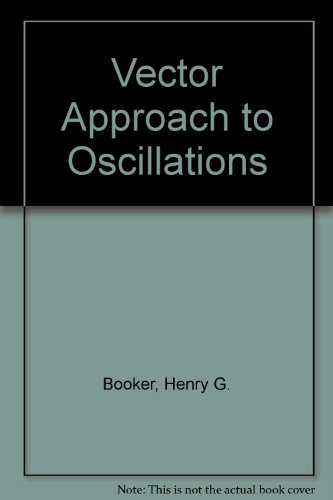 9780121154509: Vector Approach to Oscillations