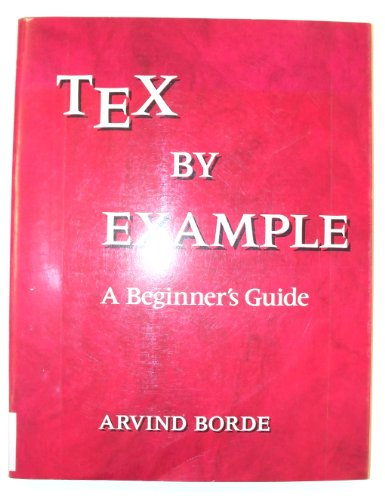 9780121176501: Tex by Example: A Beginner's Guide