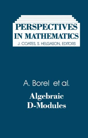 9780121177409: Perspectives in Mathematics: Algebraic D-modules (Perspectives in Mathematics ; Vol. 2)