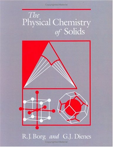 9780121184209: The Physical Chemistry of Solids