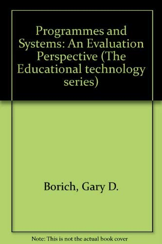 9780121186203: Programs and Systems, an Evaluation Perspective (The Educational technology series)