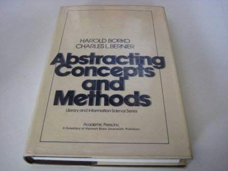 9780121186500: Abstracting Concepts and Methods (Library and Information Science (New York, N.Y.).)