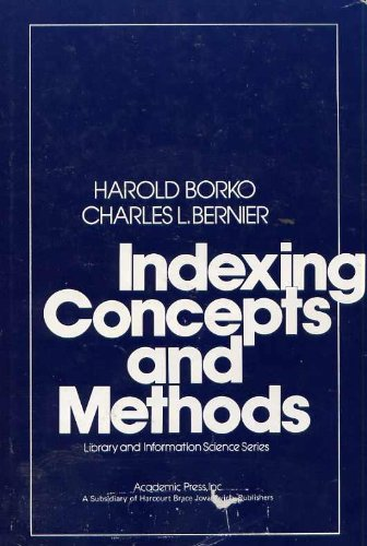 9780121186609: Indexing Concepts and Methods (Library and Information Science)