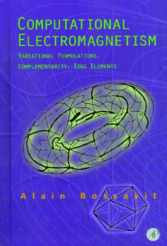 9780121187101: Computational Electromagnetism: Variational Formulations, Complementarity, Edge Elements
