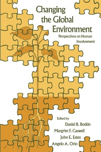 9780121187316: Changing the Global Environment: Perspectives on Human Involvement