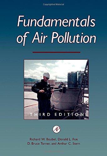 Fundamentals of Air Pollution, Third Edition: Boubel, Richard W.;