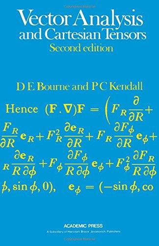 Vector analysis and cartesian tensors: Donald Edward Bourne,