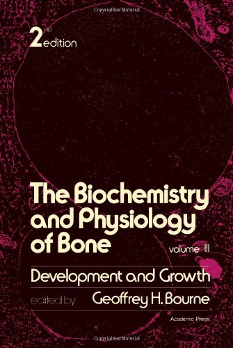 9780121192037: Biochemistry and Physiology of Bone: Development and Growth v. 3