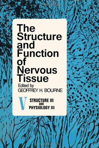 9780121192853: Structure and Function of Nervous Tissue: Structure III and Physiology III v. 5