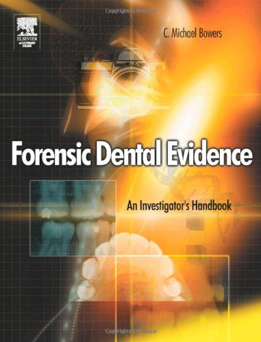 9780121210427: Forensic Dental Evidence: An Investigator's Handbook