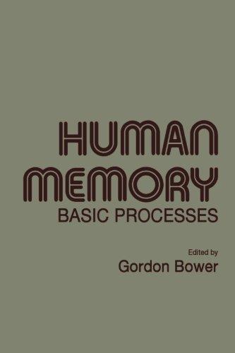 9780121210502: Human Memory: Basic Processes
