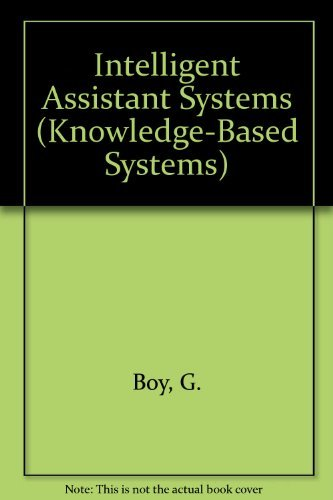 9780121212452: Intelligent Assistant Systems (Knowledge-Based Systems, Vol. 6)