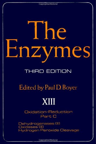 9780121227135: The Enzymes. Volume XIII: Oxidation-Reduction. Part C: Dehydrogenases (II), Oxidases (II), Hydrogen Peroxide Cleavage. Third Edition