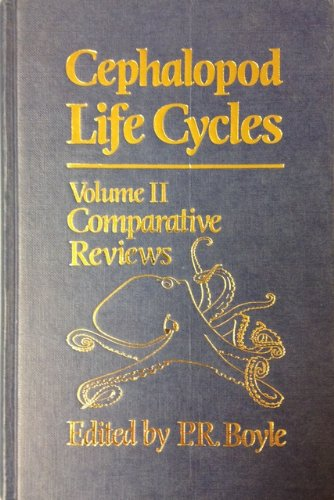 9780121230029: Cephalopod Life Cycles, Two-Volume Set: Cephalopod Life Cycles: Volume 2: Comparative Reviews