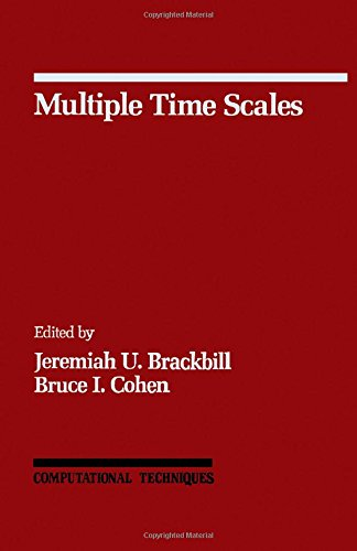 9780121234201: Multiple Time Scales (Computational Techniques, Vol 3)
