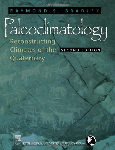 9780121240103: Paleoclimatology, Volume 68, Second Edition: Reconstructing Climates of the Quaternary (International Geophysics)