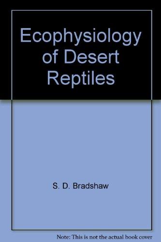 9780121245764: Ecophysiology of Desert Reptiles