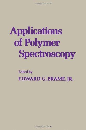 9780121254506: Applications of Polymer Spectroscopy