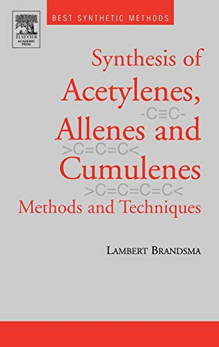 9780121257514: Best Synthetic Methods: Acetylenes, Allenes and Cumulenes