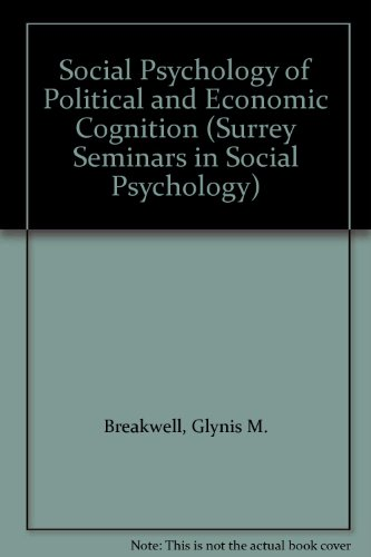9780121286804: Social Psychology of Political and Economic Cognition (Surrey Seminars in Social Psychology)