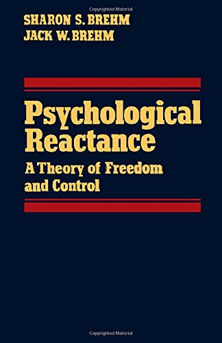 9780121298401: Psychological Reactance: A Theory of Freedom and Control