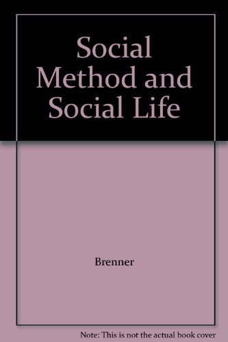 9780121315504: Social Method and Social Life