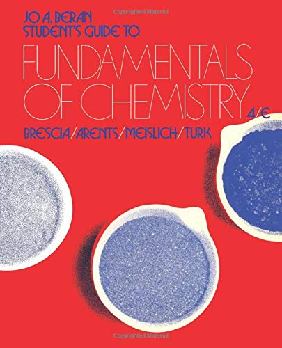 9780121323974: Student's guide to Fundamentals of chemistry: Fourth edition : Brescia, Arents, Meislich, Turk