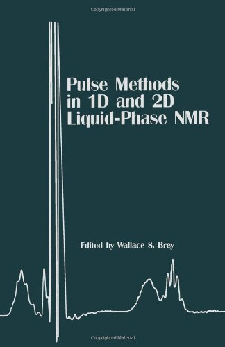 9780121331559: Pulse Methods in 1D and 2D Liquid-Phase NMR