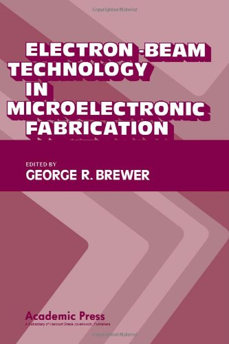 9780121335502: Electron-Beam Technology in Microelectronic Fabrication