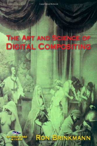 9780121339609: The Art and Science of Digital Compositing (The Morgan Kaufmann Series in Computer Graphics)