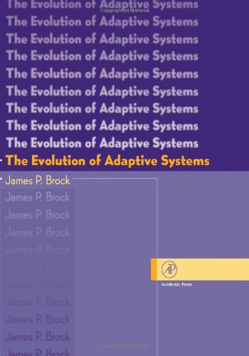 9780121347406: The Evolution of Adaptive Systems: The General Theory of Evolution